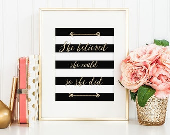 She Believed She Could Wall Decor | She Believed She Could Black and Gold Print | Black and White Stripes