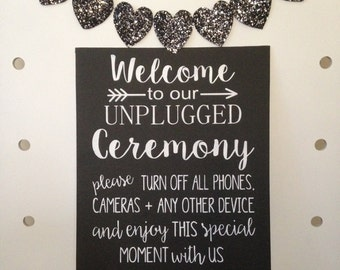 Welcome to our Unplugged Ceremony wedding engagement anniversary sign photo prop