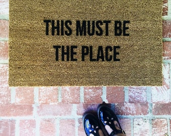 "Bestseller! ""This Must Be The Place"" Talking Heads door mat, outdoor mat, 18x30 coir, Doormats, Rug, Custom Doormat, Shop Josie B"