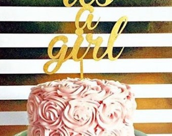 It's a Girl Cake Topper, Baby Shower Cake Topper, Gender Reveal Cake Topper, Gender Reveal Party, Baby Girl Cake Topper, Gender Announcement