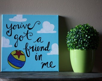 You've Got a Friend in Me Toy Story Painting 12x12