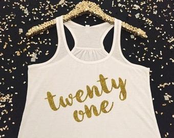 Twenty One Tank Top - Twenty One Birthday Tank Top - 21st Birthday Tank Top - Cute 21st Birthday Tank Top for Girls - Twenty One Tank