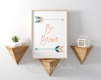 Typographic Quote Wall Print, Be Brave Arrow Print, Peach and Mint, Hipster Native American Art, Nursey Decor, Graphic Art Print