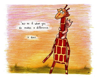 Motivating Giraffe - It does WILLIAM JAMES - 8x11 A4 Print