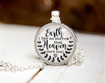 Earth has no sorrow that heaven can't heal, Nurse Gift, Gift for Nurse, Necklace for Nurse, Casting Crowns