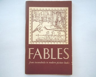Fables from Incunabula to Modern Picture Books a Bibliography from the Library of Congress