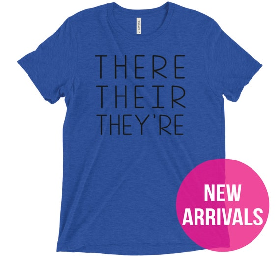There Grammar Tshirt | There is a Difference Isn't There? Tshirt | Super-Soft Vintage Feel | Grammar Humor