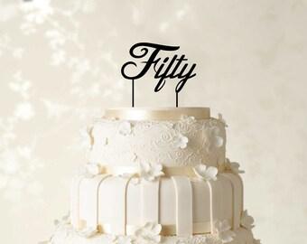Fifty Cake Topper, Birthday Cake Topper, Custom Cake Topper, Monogram Cake Topper, Personalized Cake Topper, Glitter Cake Topper CATO53