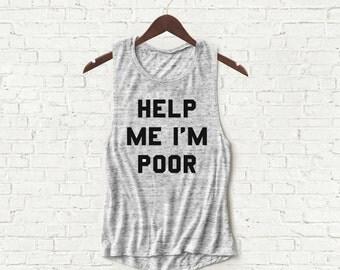 Help Me Im Poor - Womens Muscle Tank - Gray