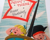 Vintage Child BIRTHDAY CARD  Ahoy There Pirate Boy or Girl
