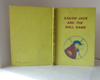 Vintage Book 1962 SAILOR JACK and the Ball GAME by Selma & Jack Wasserman Color Illustrations William Lackey Childrens Book Parrot Hardcover