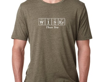 The WISER THAN YOU Short-Sleeve T-Shirt - Periodic Table Men's Science Tee by Periodically Inspired (Heather Sage)