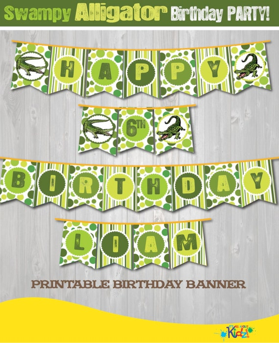 alligator birthday banner diy alligator party banner printable
