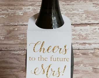 Cheers to the Future Mrs Wine Bottle Tag, Champagne Label, Bachelorette Party Tag, Engagement Party, Bridal Shower, Wine Bottle Label (B003)