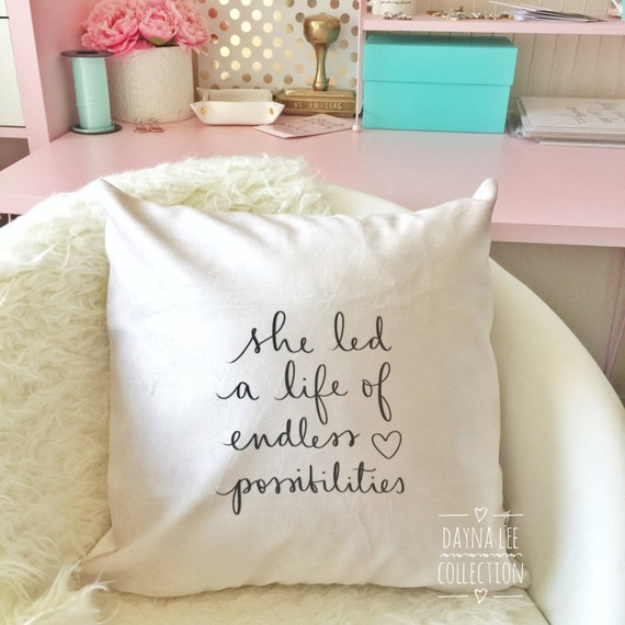"She led a life of endless possibilities - 18"" handwritten quote velveteen fabric PILLOW COVER"
