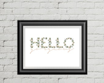 hello gorgeous print, floral, artwork, typography, hello, gorgeous, calligraphy, gallery wal