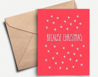 Funny Christmas Card, Funny Holiday Card, Sarcastic Christmas Card, Merry Christmas, Happy Holidays, Boyfriend, Mom, Dad, Seasons Greetings