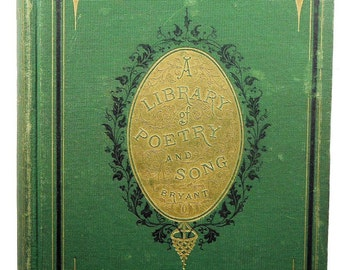 Library of Poetry and Song Being Choice Selections from the Best Poets 1871 Nice