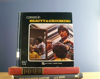 Careers in Beauty and Grooming, An Early Career Book, Vintage Book about Hairstyling, 1970s, Kitschy Fun!