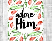 adore him - o come all ye faithful - holiday 8x10 DIGITAL print file - INSTANT DOWNLOAD printable - christmas