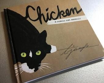 Chicken: A Comic Cat Memoir (hard cover)