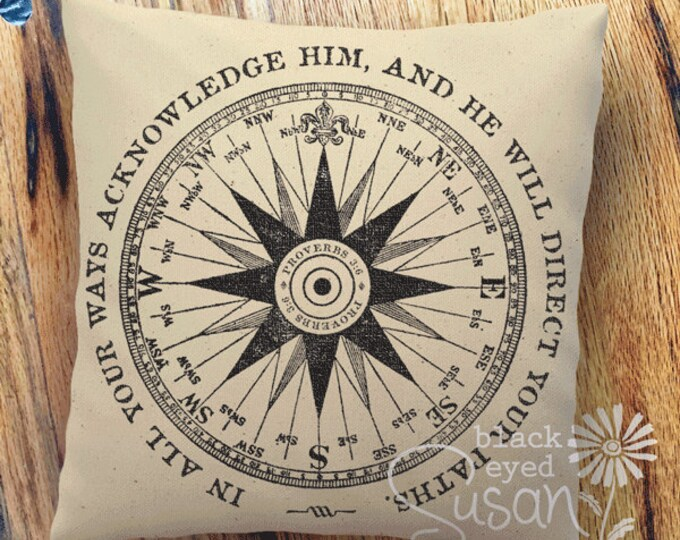 "Compass Pillow Cover w/ Verse | Natural Canvas or Lined Burlap | 12x12, 16x16, 20x20 | ""In all your ways acknowledge Him, and He will ..."""