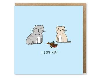 Original Funny Cat Valentine's / Anniversary / Birthday Card