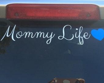 Mommy Life Die Cut Vinyl Decal