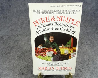 Pure & Simple Delicious Recipes for Additive-Free Cooking