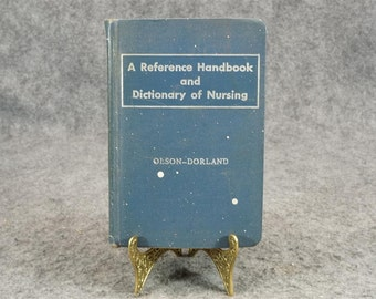 A Reference Handbook and Dictionary of Nursing