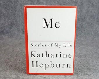 Me Stories Of My Life By Katharine Hepburn C. 1991.