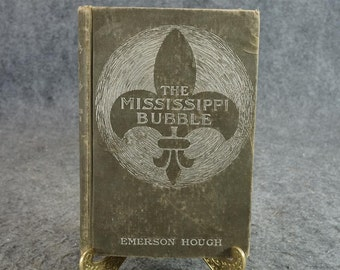 The Mississippi Bubble By Emerson Hough C. 1902