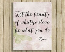 printable wall art Rumi quote Let The Beauty of What You Love instant download 8 x 10 inspirational spiritual poetry home decor