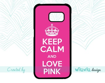 Cute Hot Pink Keep calm and Love pink Fun quote bright Girly case for Samsung Galaxy phone cover for Samsung S3 S4 S5 S6 S7 S7 edge phones