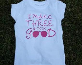 I Make Three Look Good, I Make Four Look Good, I Make Two Look Good