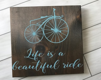 Life is a beautiful ride sign- Wall Decor- Home Decor- Painted Sign- Antique Bike Sign