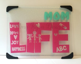 Mom Life Cutting Board, Mother's Day Cutting Board, Mother's Day Gift, Housewarming Gift, Glass Cutting Board, Hostess Gift, Birthday Gift