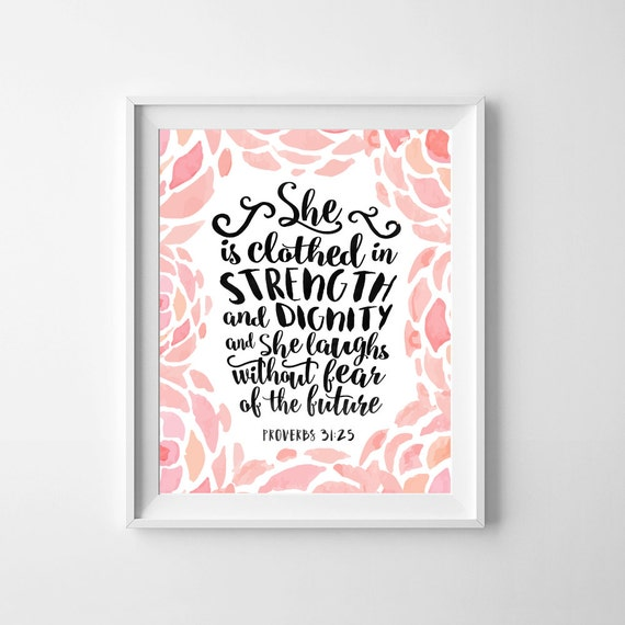 Dignity Wall: She Is Clothed In Strength And By GirlThinksPrintables On Etsy