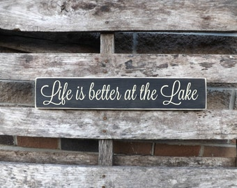 Life is better at the  Lake, Lake house sign, welcome sign wall hanging,Lake  signs