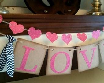 Love Banner- Valentines Decor, Valentines Day Sign-Valentines Day Banner-Valentines Day Bunting - Photo Prop