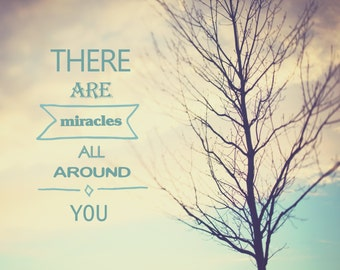 Printable Download Art, Miracle Quote, Printable Wall Art Photo, Miracle Print, Sky Tree Photo, Miracle Photo, You Are A Miracle, Download