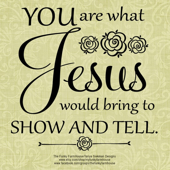 SVG, DXF & PNG - You are what Jesus would bring to Show and Tell.