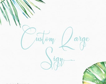 Printable Custom Large Sign