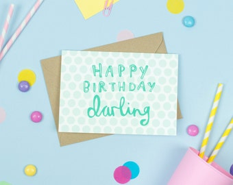 Happy Birthday Darling! Card