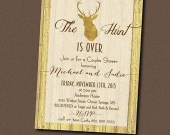 Hunt is Over Couples Shower Invitation printable/Digital File/antlers, engagement, wedding, gold, rustic shower, deer/Wording can be changed