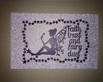 Faith, trust and fairy dust