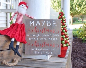 Maybe Christmas perhaps means a little bit more sign.  Christmas, Christmas decor, Christmas sign, Holiday sign, Christmas wood sign, signs.