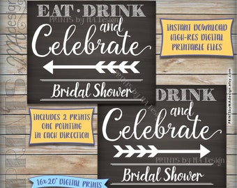Bridal Shower Directions Sign, Eat Drink Celebrate, Arrow points to Shower, Directions to Shower, Instant Download Digital Printable Files