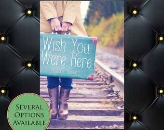 Wish You Were Here Pre-Made eBook Cover * Kindle * Ereader Cover