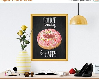 BIG SUMMER SALE - 45% off Donuts Print, Sweet Printable, Donut Worry Be Happy Doughnut Wall Art Print, Kitchen Print, Dessert Printable, Dec
